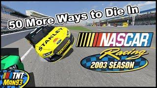 50 More Ways To Die In NR2003