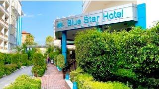BLUE STAR HOTEL ALANYA TURKEY ПОЛНЫЙ ОБЗОР ОТЕЛЯ НОМЕРА И ПЛЯЖА