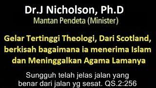 ! Ph.D, Gelar Tertinggi Teologi Scotland Berkisah Bagaimana Menerima Islam, Meninggalkan Kristen
