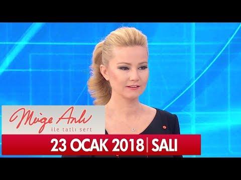 Müge Anlı ile Tatlı Sert 23 Ocak 2018 - Tek Parça