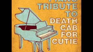 The Sound of Settling - Death Cab For Cutie Piano Tribute