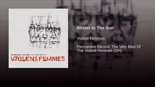 Violet Femmes - Blister In The Sun