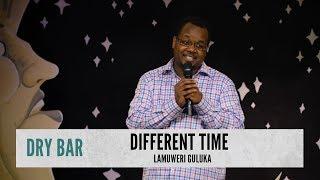 Raised In A Different Time. Lamuweri Guluka