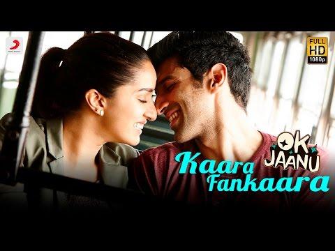Kaara Fankaara -  OK Jaanu | Aditya Roy...