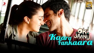Kaara Fankaara Video Song | OK Jaanu (2017)