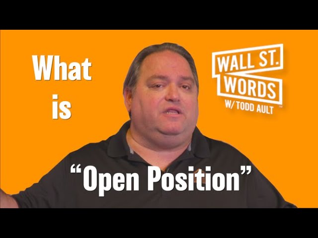 Wall Street Words word of the day = Open Position