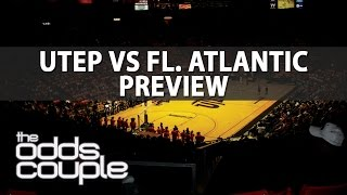 NCAA Basketball Picks | UTEP vs FAU | Can The Miners Keep The Momentum?
