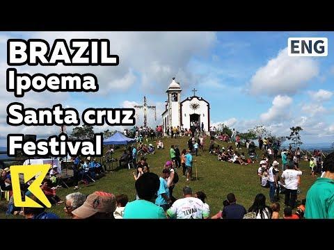 【K】Brazil Travel-Ipoema[브라질 여행-이포에마]산타 크루스 축제/Santa cruz/Festival/Pilgrimage/Route