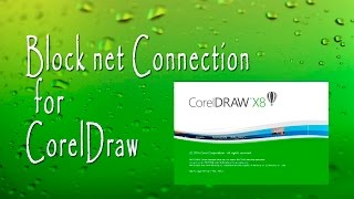 How to block internet connection for CorelDraw