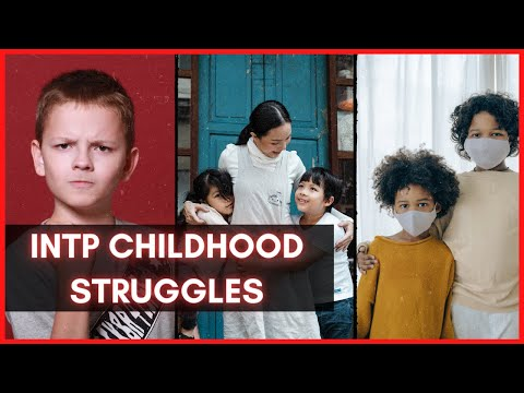 5 INTP childhood struggles (the logician personality type)