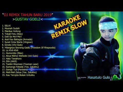 DJ Remix Gustav Goelz Spesial Tahun Baru 2019 Karaok3
