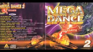 MEGA DANCE TO EARTH 舞星撞地球 2