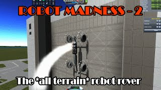 Robot Madness 2: Mr Wooks mk4 - The *all terrain* robot rover!