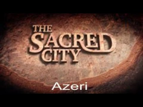 The Sacred City in Azeri