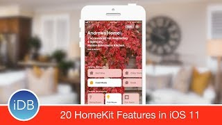 20 New HomeKit Features in iOS 11