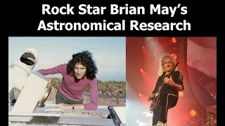 What Rock Star Brian May Discovered About Interplanetary Dust