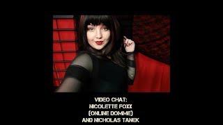 Nicolette Foxx (Online Dominatrix) interviewed by Nicholas Tanek of YourKinkyFriends.com