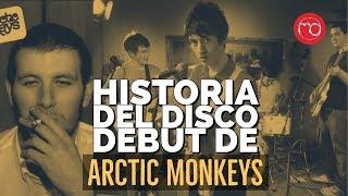 Así se creó el primer disco de Arctic Monkeys