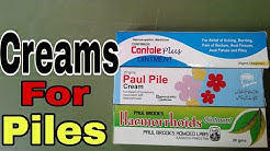 Creams for piles Homeopathic medicine Fully Explain.
