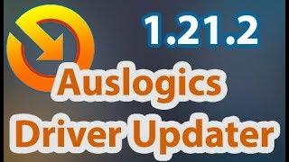 Скачать Auslogics Driver Updater 1 21 2 Latest Crack Key July 2019