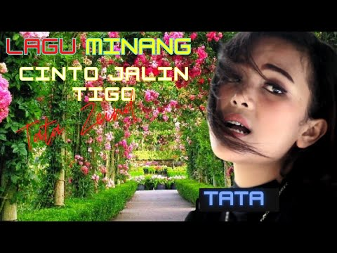 Lagu Minang Tata Zein Cinto Jalin Tigo Karya Trizz Produksi Buana Music.