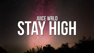 Juice WRLD - Stay High (Lyrics)