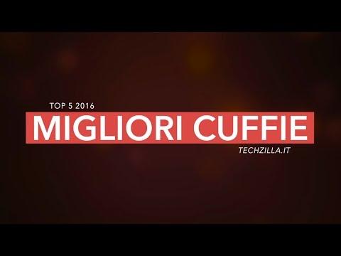 TOP 5 - Le migliori cuffie del 2016