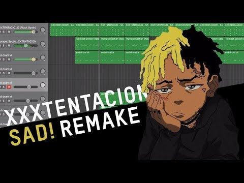 Making a Beat: XXXTENTACION – SAD! (Remake) streaming vf