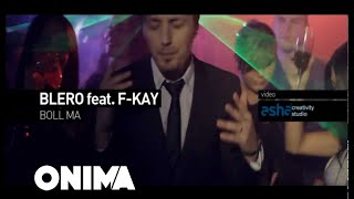 Смотреть клип Blero Feat F-Kay - Boll Ma