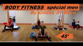 BODY FITNESS spécial men by Gildas ST MARC