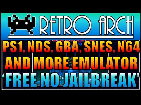 Playstation 1, Nintendo DS, GBA, N64, SNES Emulator RetroArch iOS 10 Free  No Jailbreak iPad, iPhone