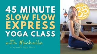 45 Minute Express Yoga Class   Slow Flow   Yoga Online with Michelle