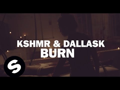 KSHMR & DallasK - BURN (Official Music Video)