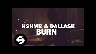 Смотреть клип Kshmr & Dallask - Burn