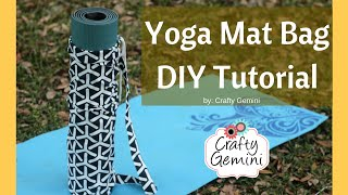 Yoga Mat Bag- DIY Sewing Tutorial