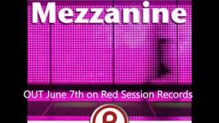 Julien Nolan & RED EYE - Mezzanine (Original Mix)