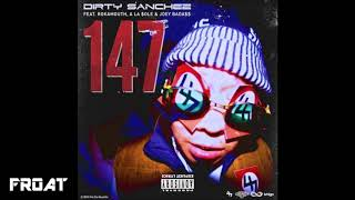 Dirty Sanchez - 147 (feat. Rokamouth, Joey Bada$$ & Aaron Rose)