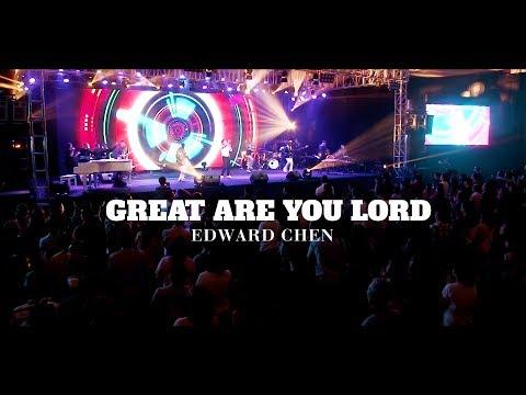 Kekuatanku hanya di dalam-Mu ( Great Are You Lord ) [ LIVE ] - Edward Chen 陳國富