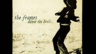 07 the frames - God Bless Mom