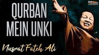 Qurban Mein Unki | Nusrat Fateh Ali Khan Songs | Songs Ghazhals And Qawwalis