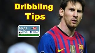 Lionel Messi dribbling tips - How to play like Messi (Part 1)