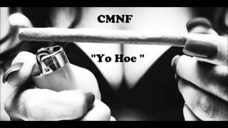 CMNF -  Yo Hoe Produced by Cino