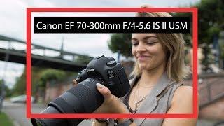 Viel Zoom für wenig Geld? | Canon EF 70-300mm f/4-5.6 IS II USM (deutsch Review)