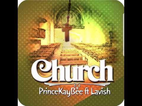Prince Kaybee-Church ft Lavish (AUDIO)
