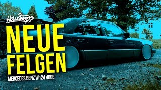 HOW DEEP? // NEUE FELGEN / MERCEDES BENZ W124 400E