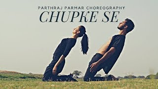 Chupke se Dance Choreography by Parthraj Parmar | Saathiya Movie