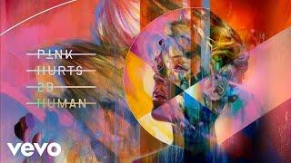 Download P!nk - Hurts 2B Human (Midnight Kids Remix (Audio)) ft. Khalid Mp3 and Videos