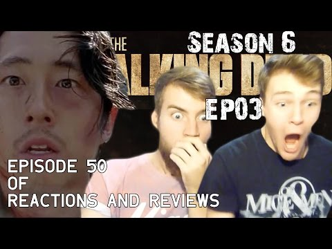 "The Walking Dead: Reactions and Reviews EP50 | S06E03 - ""Thank You"""