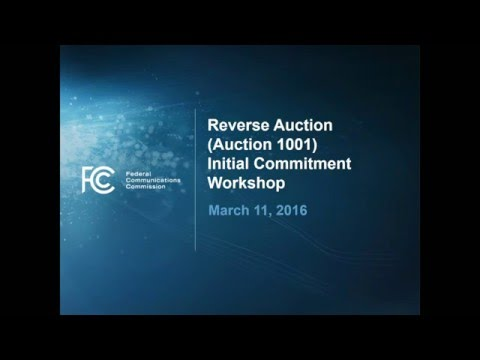 FCC Incentive Auction Initial Commitment Workshop Presentation