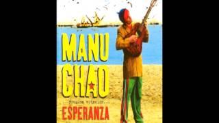 Manu Chao-Papito-Próxima Estación Esperanza